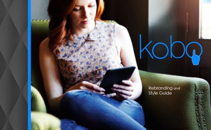 Kobo E-Reader Rebranding & StyleGuide